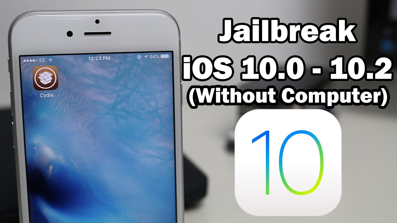 jailbreak iphone without computer how to jailbreak ios 10 0 10 2 without a computer using 15591