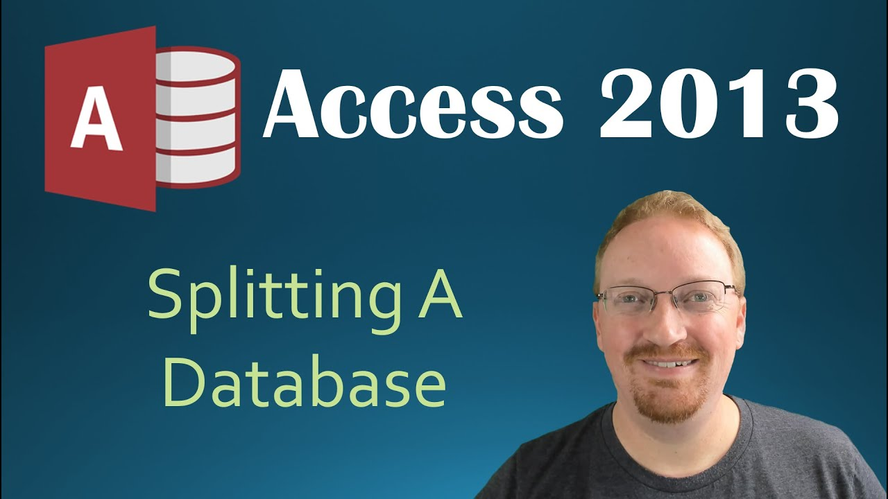 57. Splitting Our Database (Programming In Microsoft Access 2013)