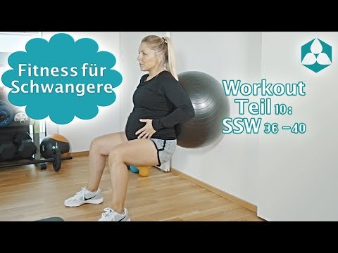 Schwangerschaftsgymnastik: Sport & Fitness in der Schwangerschaft Teil 10 (SSW 36-40)