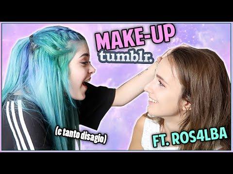 Trucco TUMBLR con Ros4lba - Sono diventata una donna