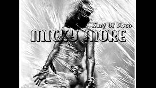 Micky More -  King Of Disco