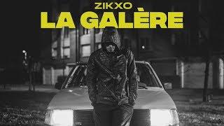 Смотреть клип Zikxo - La Galère