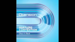 Hustlers Convention - Disco Is Back