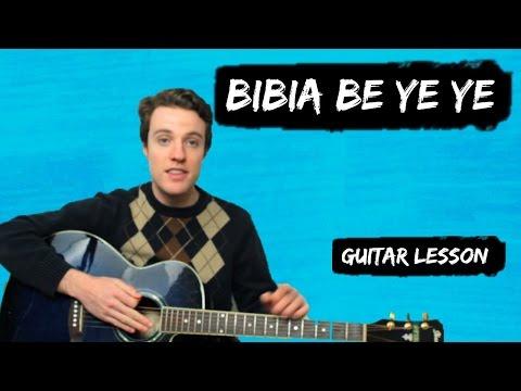 Ed Sheeran - Bibia Be Ye Ye | Guitar Chords and Lyrics for Beginners