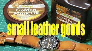 neatsfoot vs mink oil (featuring watch strap update)