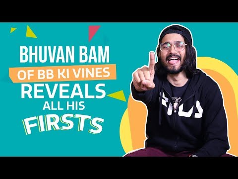 Bhuvan Bam Of BB Ki Vines Reveals All His Firsts| Bas Mein| Titu Talks