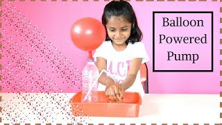 Balloon Powered Pump|Science Experiments|Nandu Play time