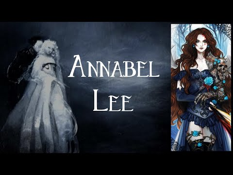 'Annabel Lee' - Edgar Allan Poe
