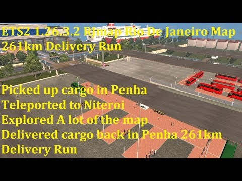 ETS2 1.26.3.2 RJmap Rio De Janeiro Map 261km Delivery Run