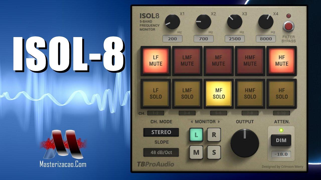 Aprenda a monitorar frequências isoladamente na masterização com o ISOL8