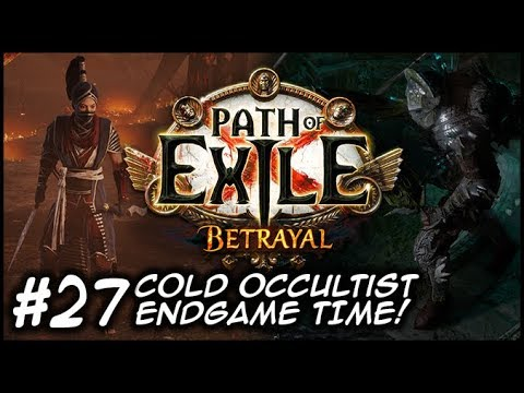 ZIGGYD Plays PoE: BETRAYAL - A Hostile Work Environment - #27 Endgame!