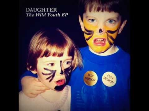 Daughter - The Wild Youth 2011(EP)