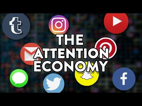 The Attention Economy - How They Addict Us