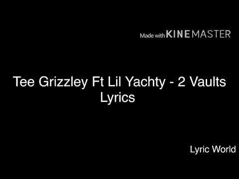 Tee Grizzley Ft Lil Yachty - 2 Vaults Lyrics