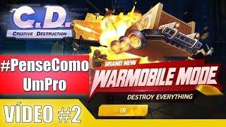 Video Creative Destruction - #PenseComoUmPro 2 | 16 Kills | UMP DOS DEUSES | Warmobile | 2x1 2 vezes download MP3, 3GP, MP4, WEBM, AVI, FLV Juli 2018