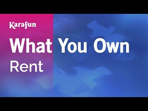 Karaoke What You Own - Rent *