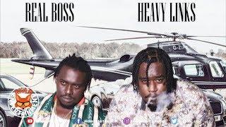 Heavy Links Ft. Real Boss - Top Boss - September 2019