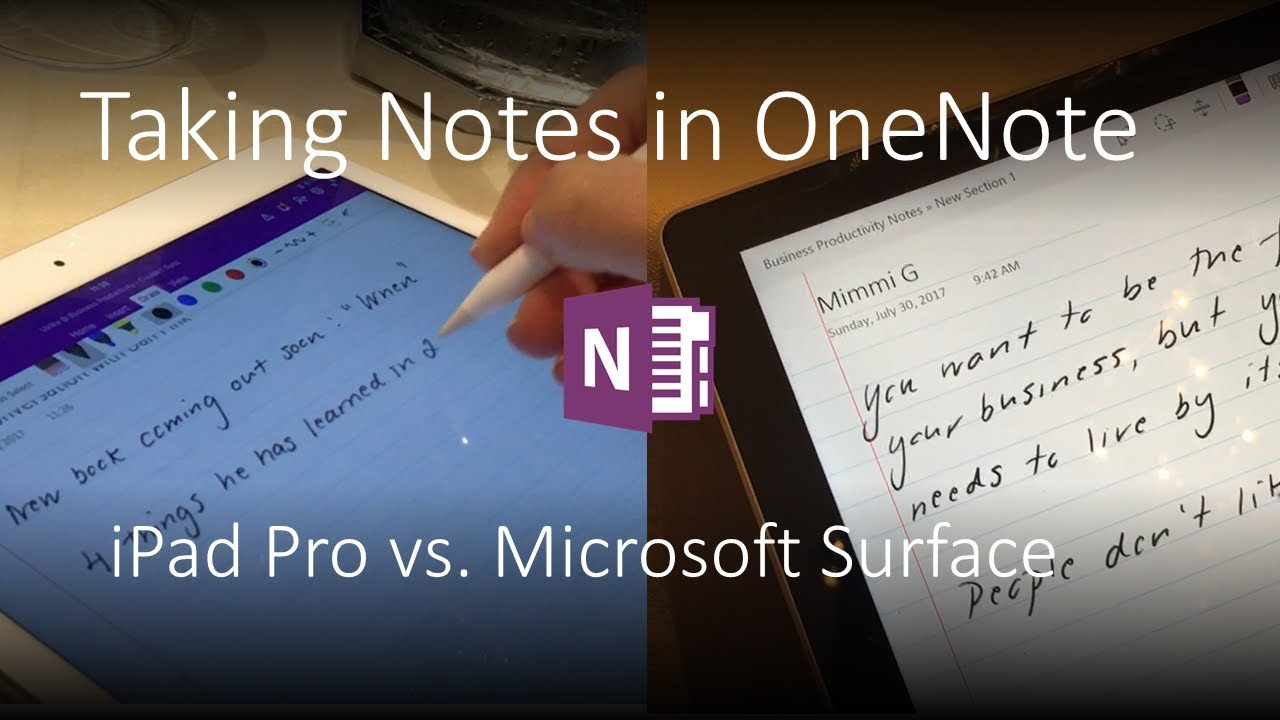 Taking notes in OneNote - iPad Pro 2017 vs Surface Book