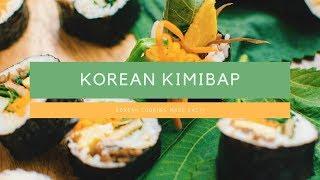 How To Make Korean Kimbap | Easy Korean Cooking