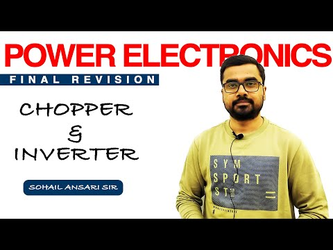 CHOPPER & INVERTER POWER ELECTRONICS FINAL REVISION FOR GATE 2020   GENIQUE EDUCATION