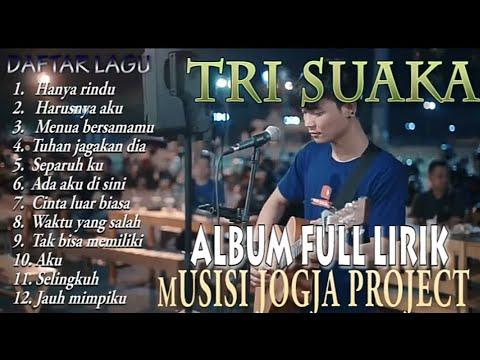 Tri Suaka Full Album Lirik Musisi Jogja Project
