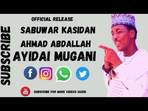 Download #AHMAD ABDL# sabuwar kasida# AYIDAI MUGANI #2021