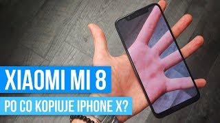 Recenzja Xiaomi Mi 8 – Niepotrzebne kopiowanie iPhone X? / Mobileo [PL]