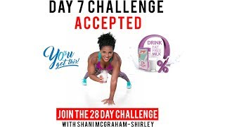 Day 7: Serge 28 Day You Got This Challenge with Shani McGraham Shirley