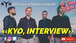 La révélation sensuelle - Interview KYO - Épisode 1 - découverte du titre