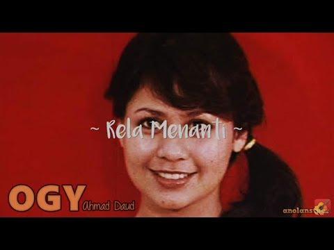 OGY AHMAD DAUD - Rela Menanti