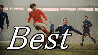 【Legend】20世紀最高のドリブラー ジョージベスト ●マンチェスターユナイテッド【George Best】サッカースーパープレイ