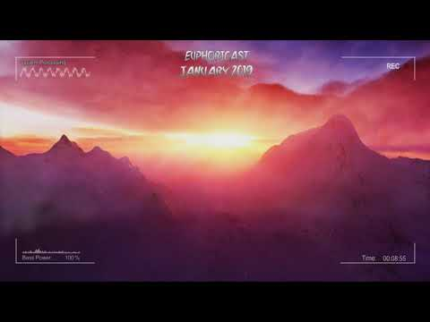 Euphoricast - #19 (January 2019) [HQ Mix]