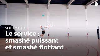 Le service smashé puissant et smashé flottant | Volley-Ball