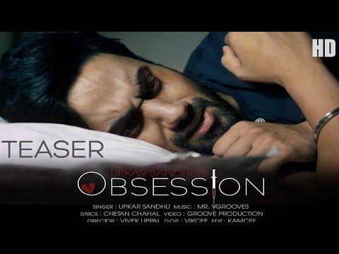 Obsession Upkar Sandhu  || FULL HD||Full Video | Latest Video 2018