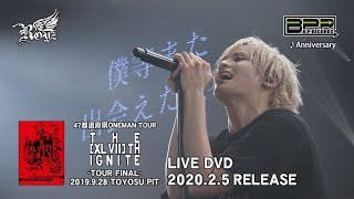 Royz「THE [XLVII]TH IGNITE」LIVEDVD SPOT