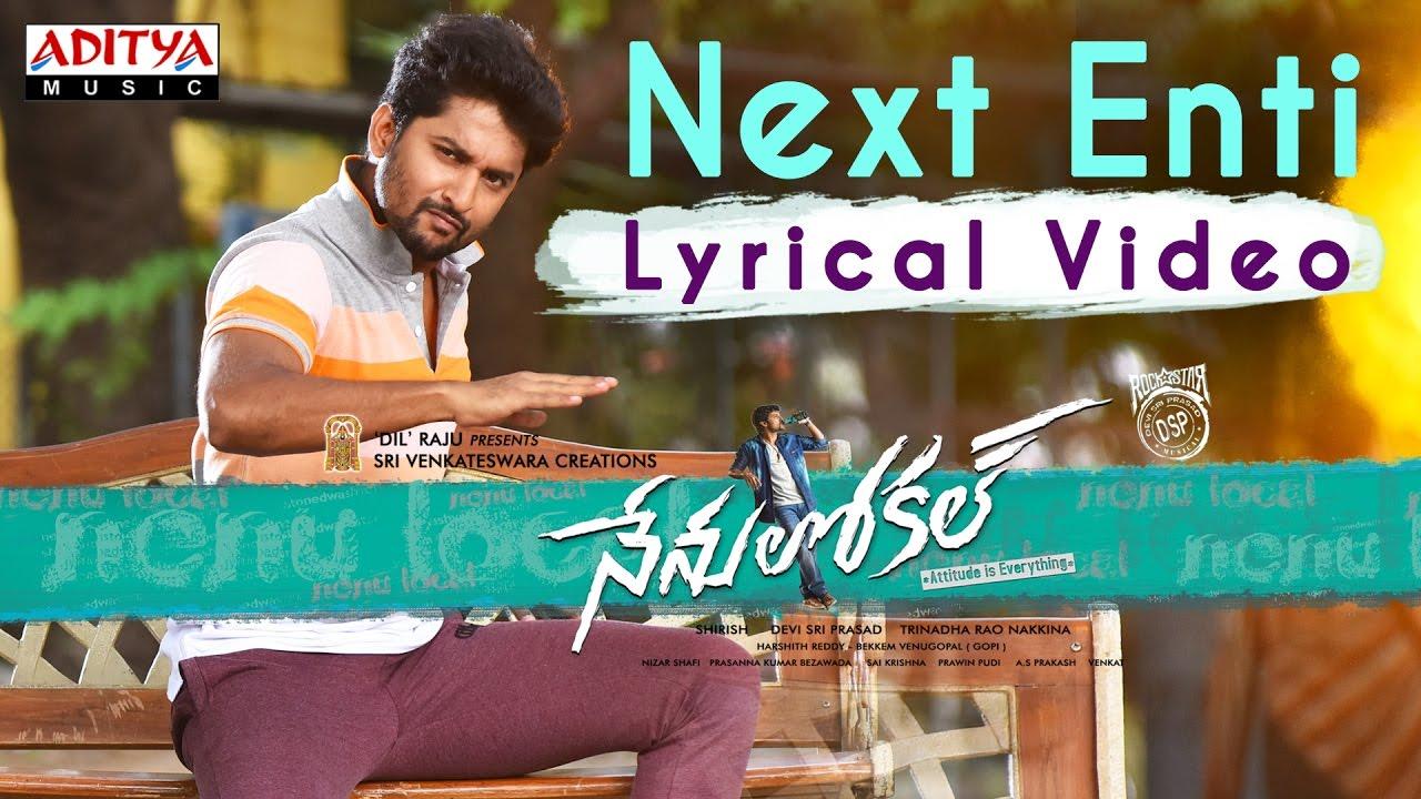 Download Next Enti Full Song With English Lyrics || Nenu Local || Nani, Keerthi Suresh || Devi Sri Prasad
