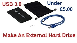 How To Make An External USB 3.0 Hard Drive For Under £5.00