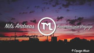Nils Andreas - Panoramique Voyage (Original Mix)