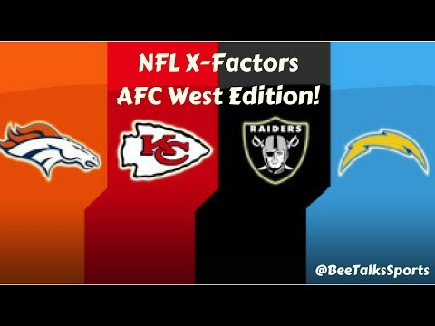 NFL X-Factor Going Into Next Season! AFC West Edition!!   NFL Predictions