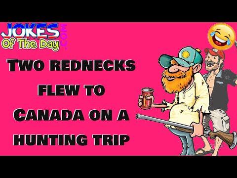 Funny Joke: Two rednecks flew to Canada on a hunting trip