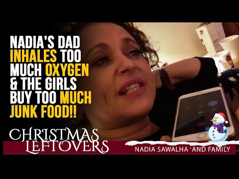 CHRISTMAS LEFTOVERS #1 Nadia's DAD INHALES Too Much OXYGEN & The Girls BUY Too MUCH JUNK FOOD!!