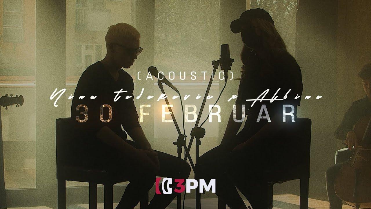 Nina Todorović x Albino - 30. Februar (Acoustic)