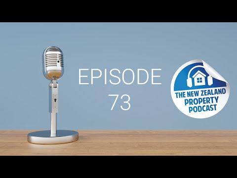 New Zealand Property Podcast Episode 73