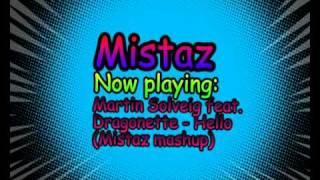 Martin Solveig feat. Dragonette - Hello (Mistaz mashup)