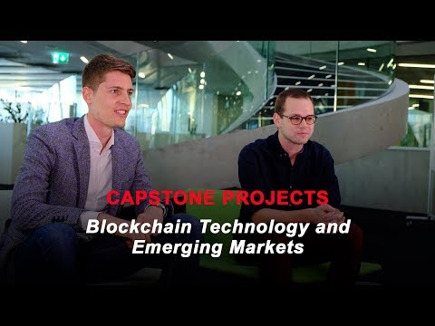 Capstone Projects: Blockchain Technology and Emerging Markets