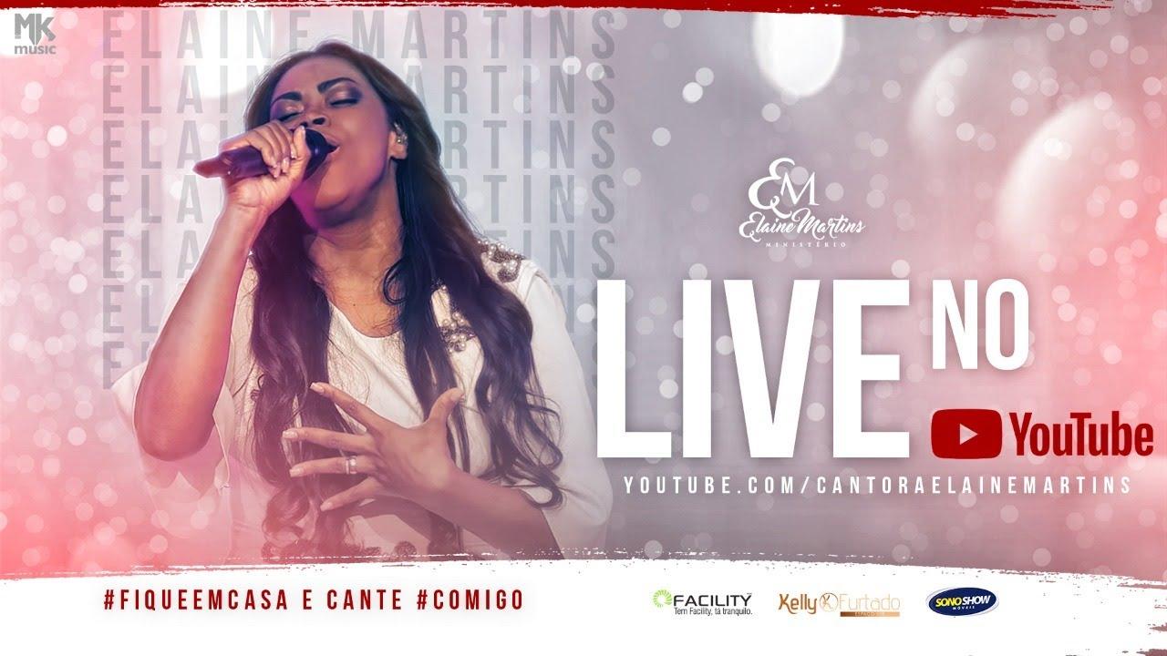 Elaine Martins - LIVE | #FiqueemCasa e Cante #Comigo