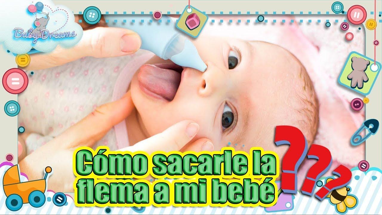 como hacer que mi bebe expulse las flemas