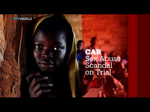 TRT World - World in Focus: Central African Republic sex abuse scandal on trial