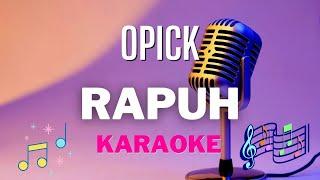 Opick - Rapuh ( karaoke ) - Tanpa vocal