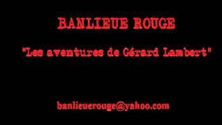 Renaud - Les aventures de Gérard Lambert (Banlieue Rouge)